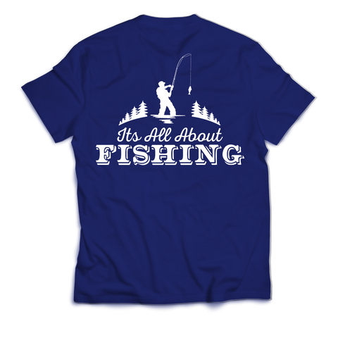 """It's all about Fishing"" T-Shirt (Back)"