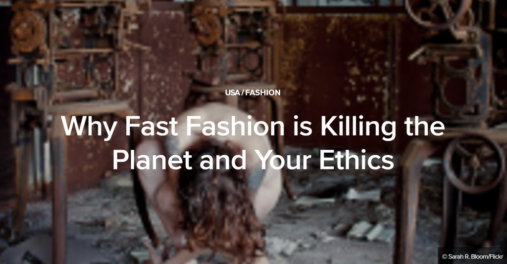 Be a responsible to Mother Nature: Why fast fashion is killing the planet