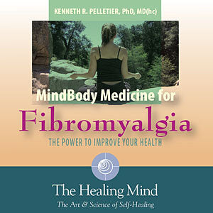 Mind/Body Medicine for Fibromyalgia