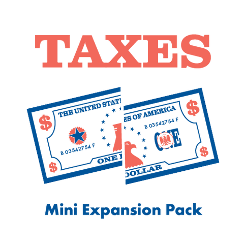 """Taxes"" Mini Expansion"