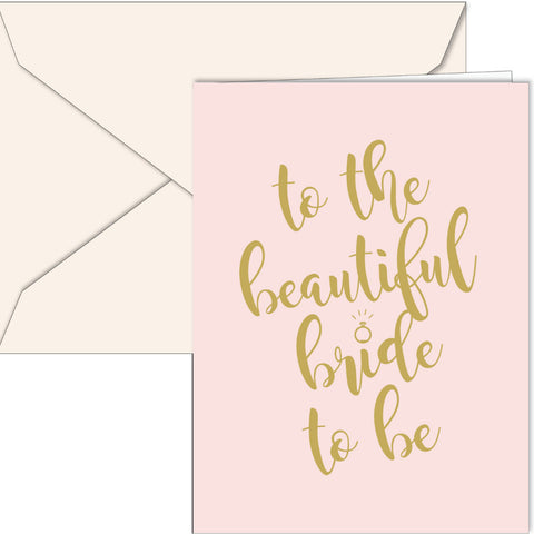 """To the Beautiful Bride to Be"" Card"