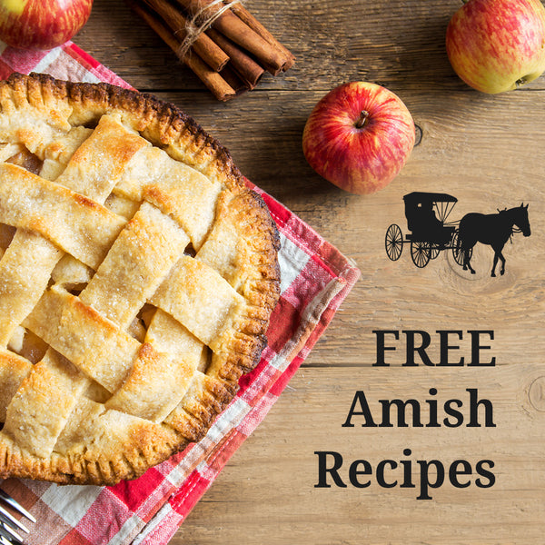 Free Amish Recipes!