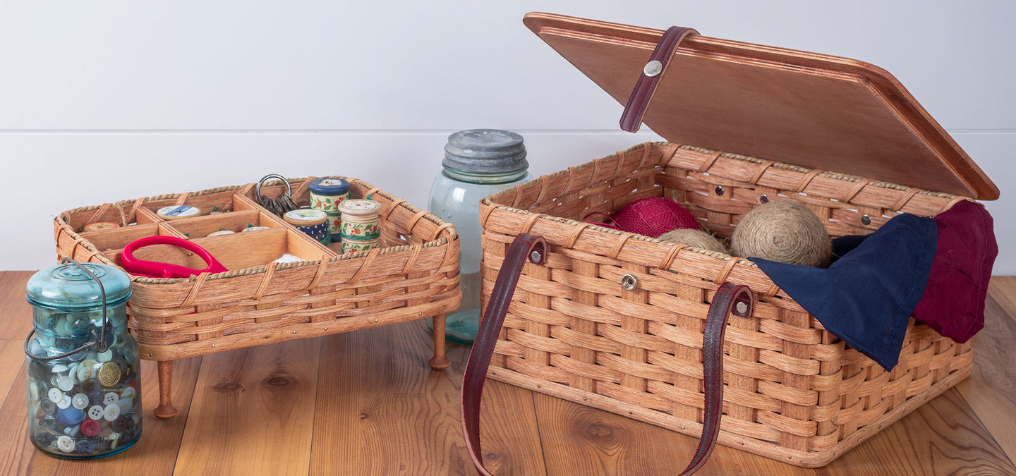 Thank you for making me a beautiful, quality sewing basket that I will enjoy for years.