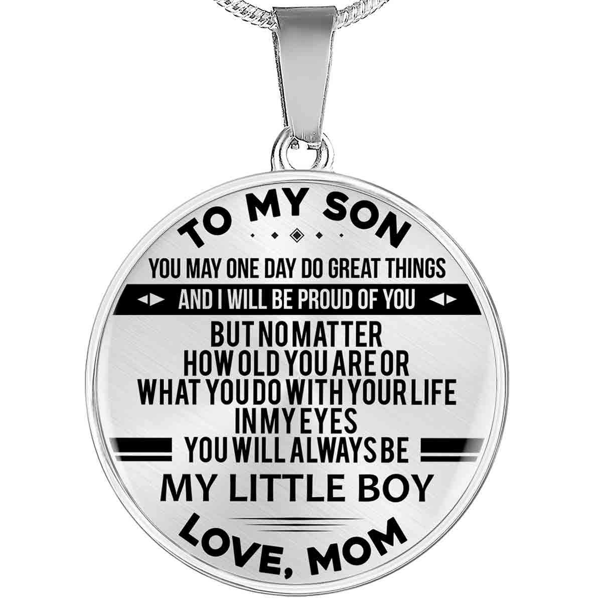 To My Son - Love Mom Luxury Round Necklace (EO)