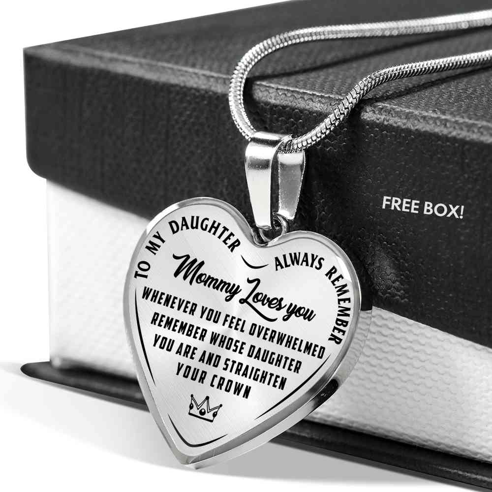 Mommy Loves You - Straighten Your Crown - Heart Necklace - (MADE IN THE USA)