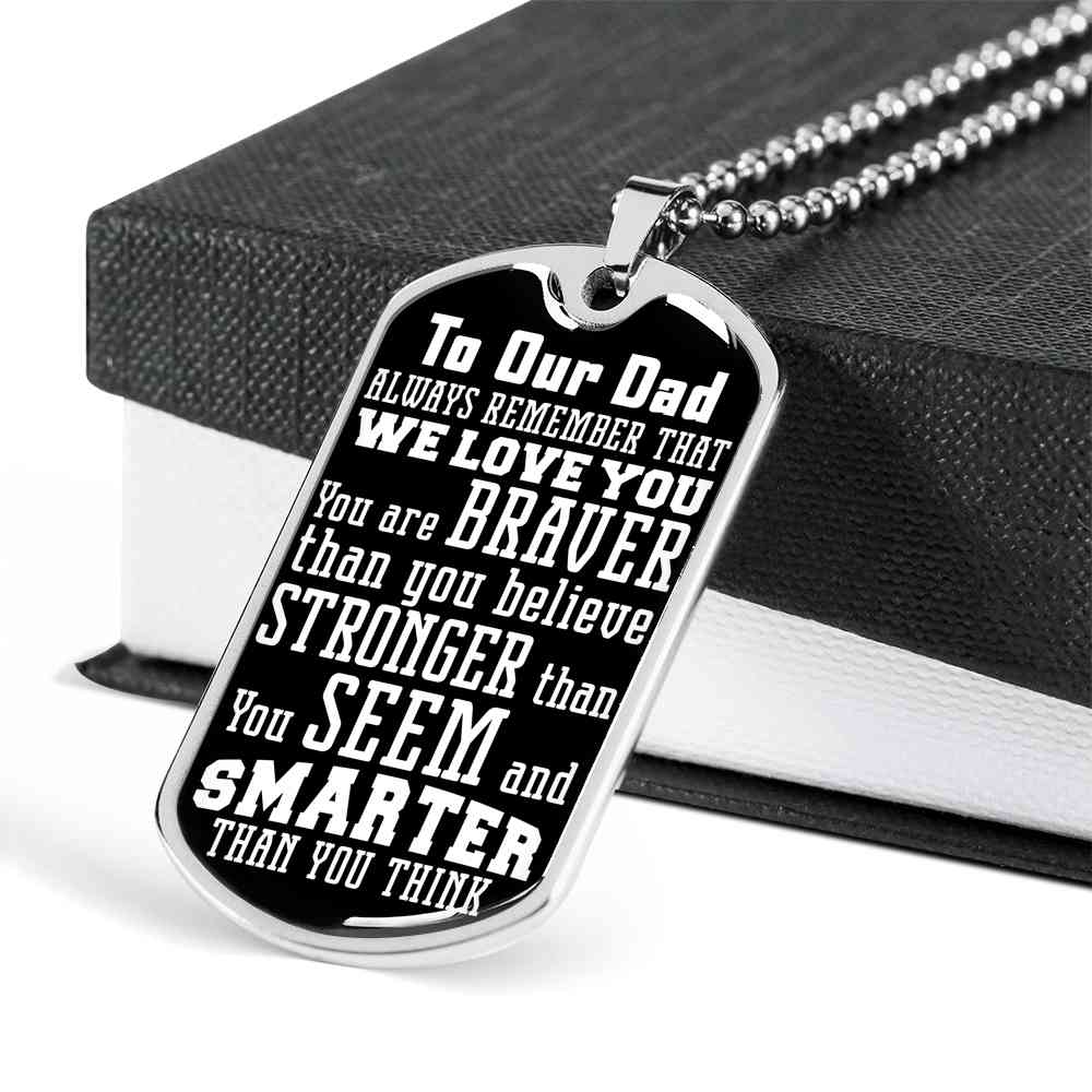 To Our Dad - Dog Tag - (MADE IN THE USA)