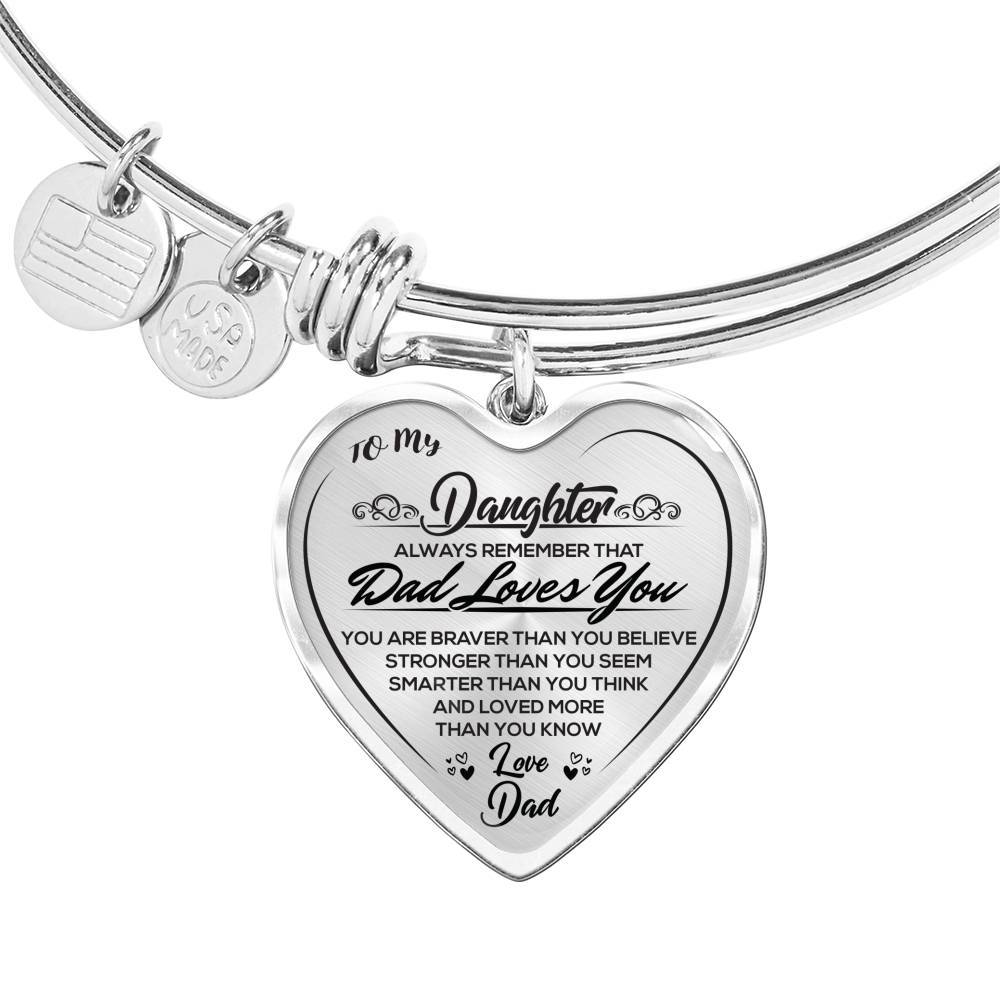 To My Daughter - Dad Loves You - Heart bangle
