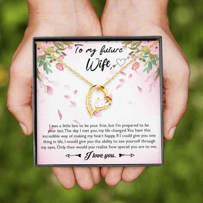 To My Future Wife - Forever Love Necklace - (MADE IN THE USA)