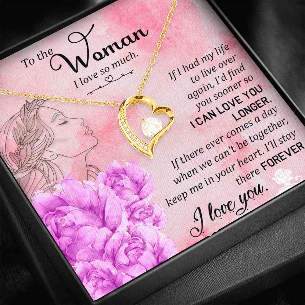 To The Woman - I Love So Much - Forever Necklace - (MADE IN THE USA)