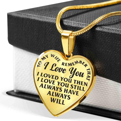 To My Wife - Always Remember That - Heart Necklace (NE)