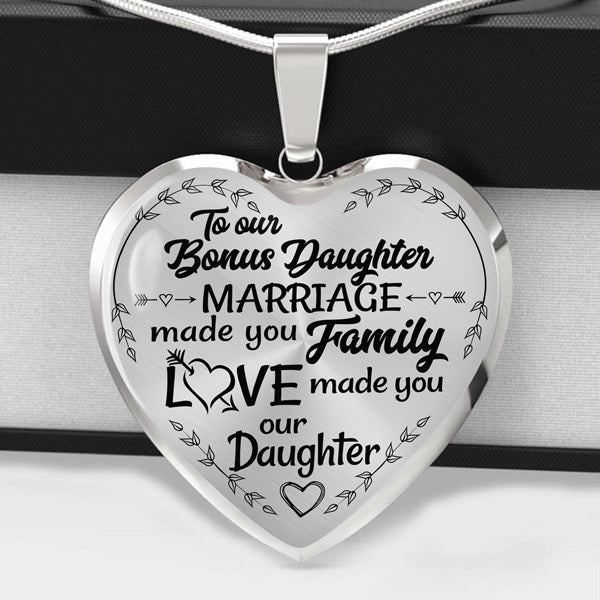 To Our Bonus Daughter - Heart Necklace - (MADE IN THE USA)