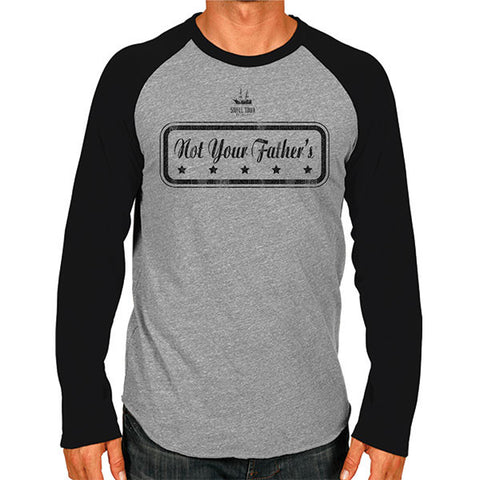NOT YOUR FATHER'S BASEBALL RAGLAN