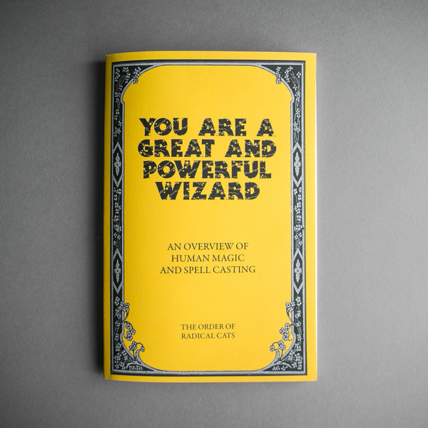 You Are A Wizard Zine, Stationary, Sage Liskey - Altar PDX