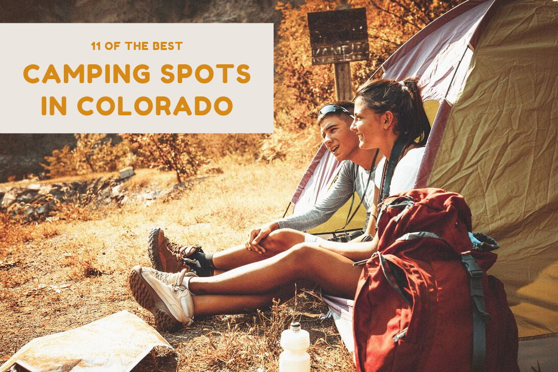 11 of the Best Camping Spots in Colorado