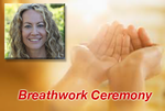 Breathwork Ceremony
