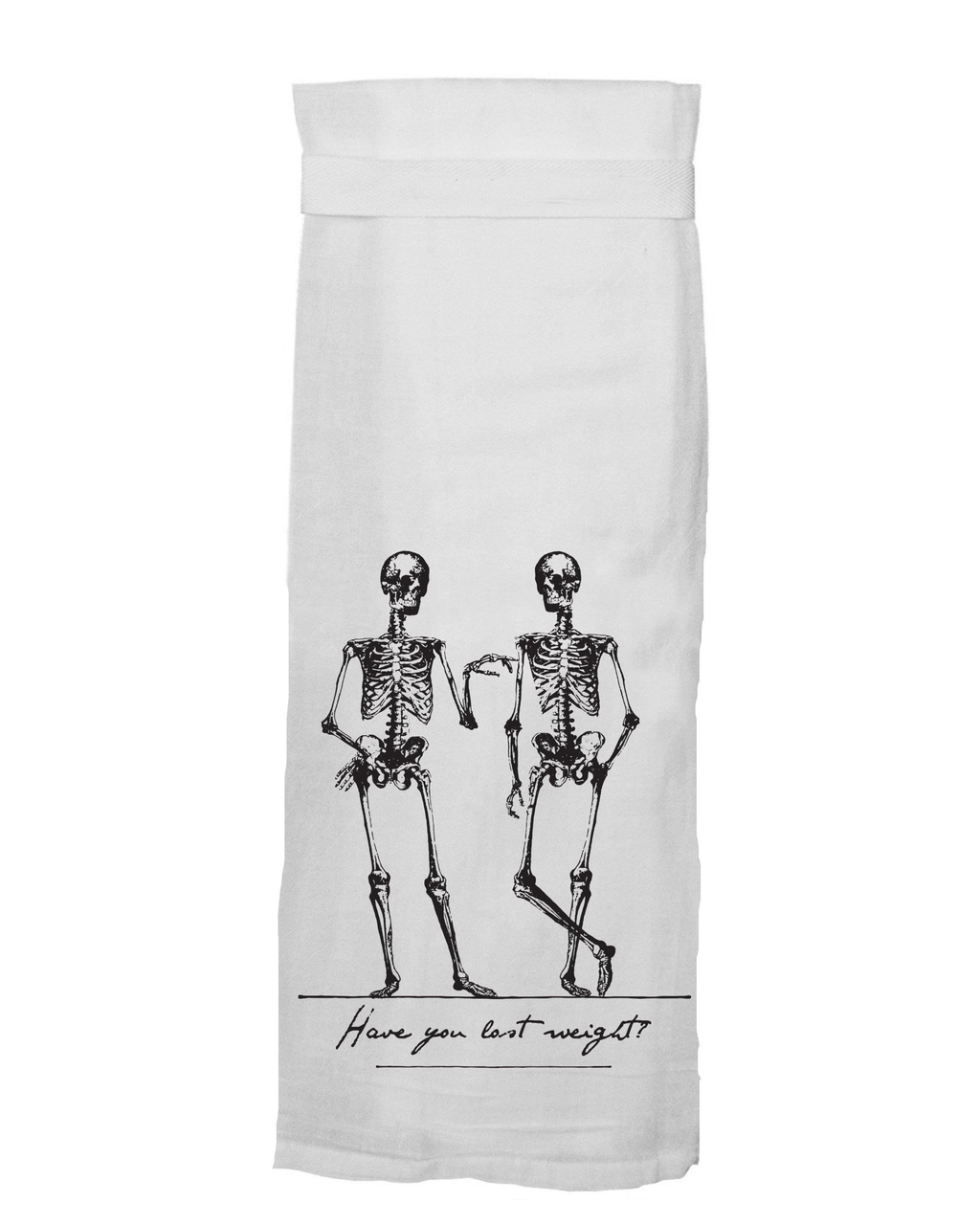 """Lost Weight"" Flour Sack Hang Tight Towel"