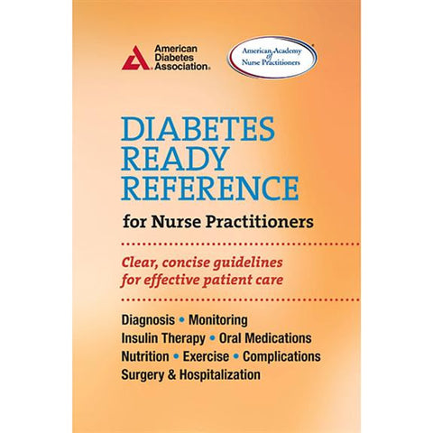 ADA Diabetes Ready Reference for Nurse Practitioners - Carmel