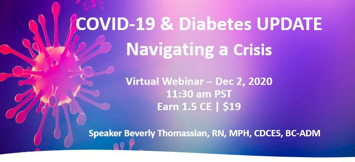 COVID-19 and Diabetes Virtual Update | December 2, 2020  | 1.5 CE