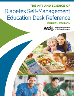 AADE Art and Science of Diabetes Self-Management Education Desk Reference| Pick up at Live Seminar