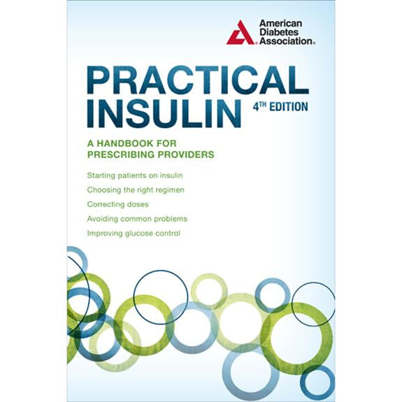 ADA Practical Insulin Handbook - 4th Edition
