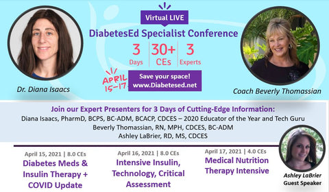 Virtual DiabetesEd Specialist Conference | April 15-17, 2021 | 30+ CEs