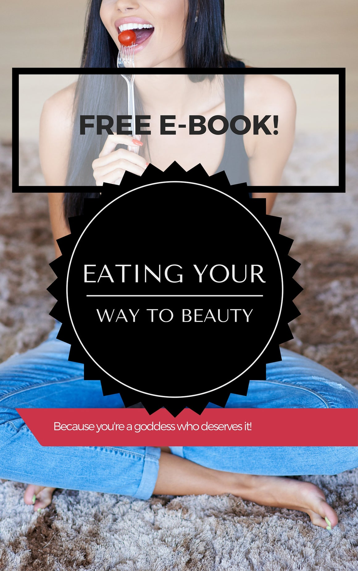 Eat Your Way To Beauty - Free E-Book download. - hellobrows