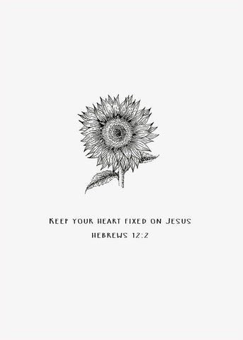 Hebrews 12:2 | Sunflower - Twelve Stone Art