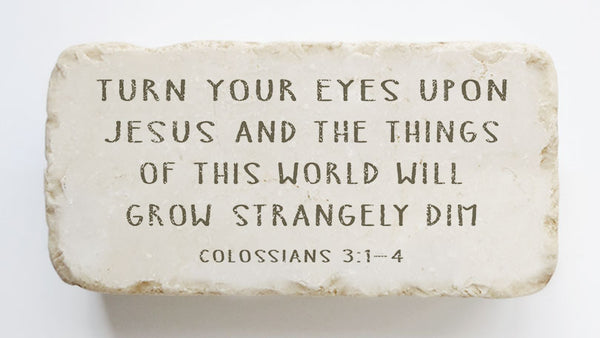 608 | Colossians 3:1-4 - Twelve Stone Art