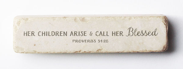 547N | Proverbs 31:28 - Twelve Stone Art