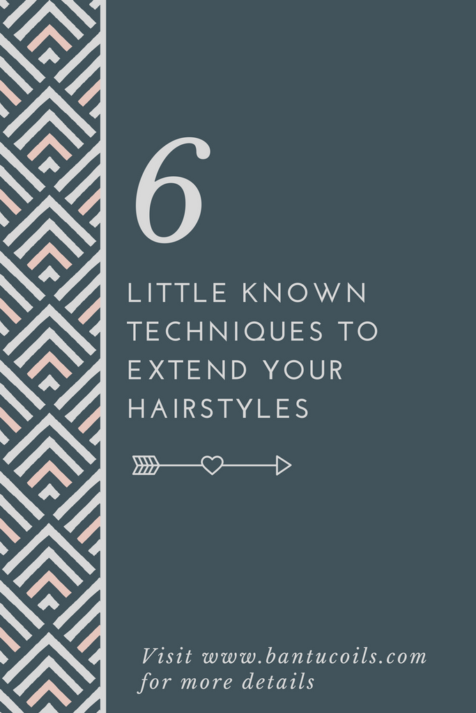 6 little known techniques for extending your hairstyles