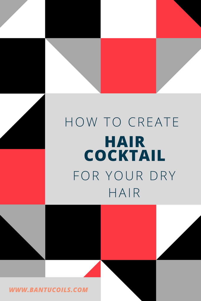 How to create a hair cocktail for your dry hair