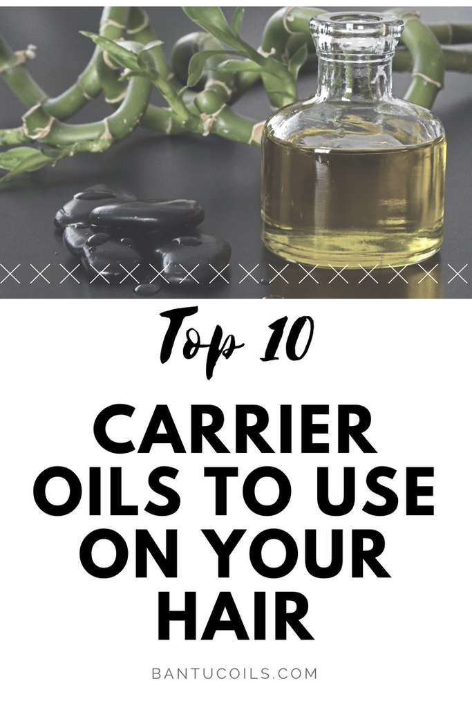 Top 10 carrier oil to use on your hair