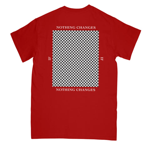 Nothing Changes Tee // Red