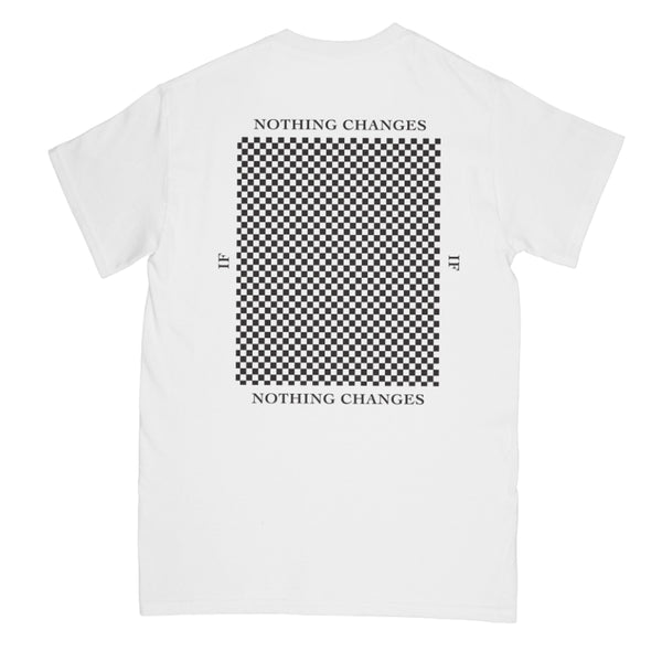 Nothing Changes Tee // White