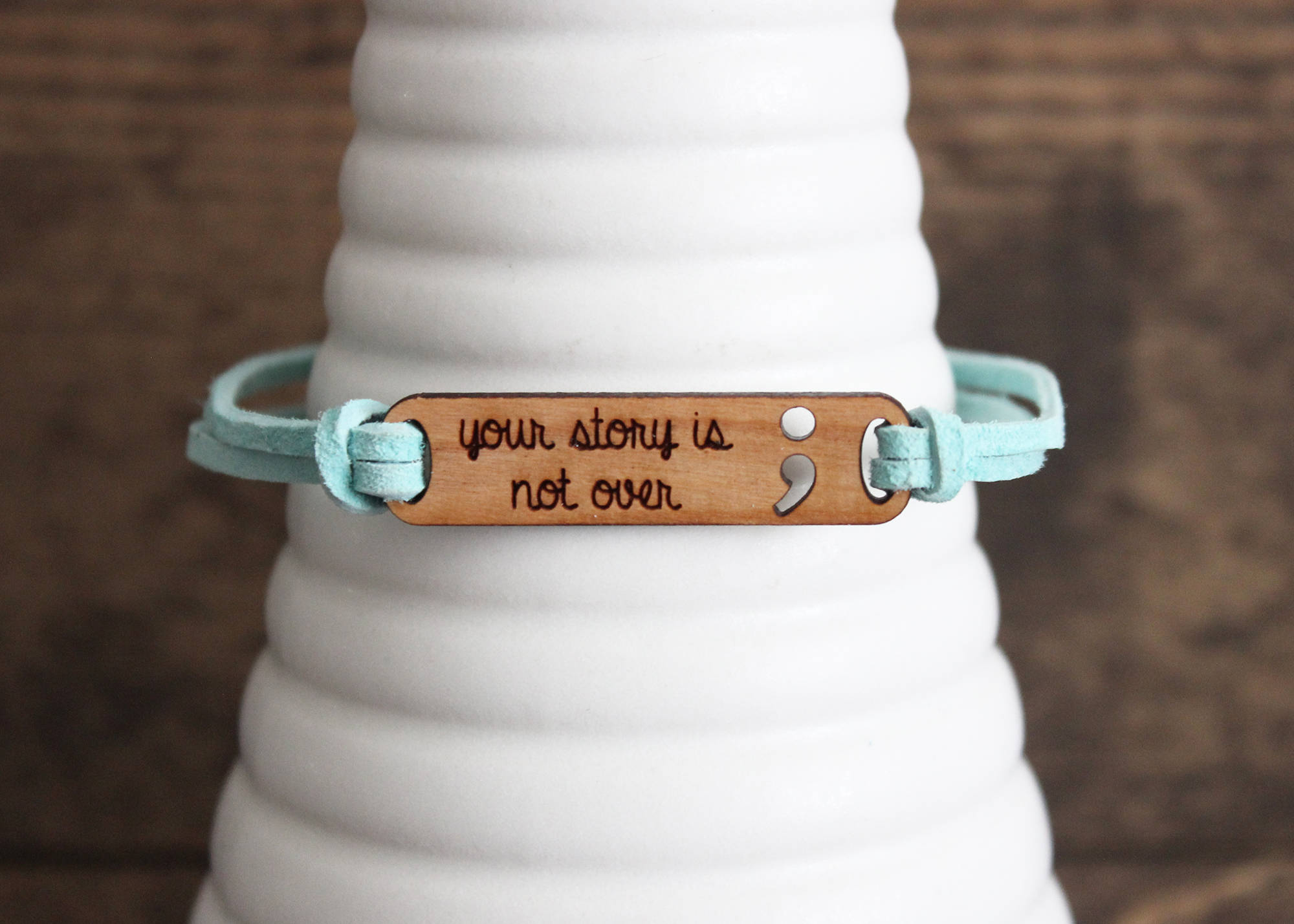 Your Story is Not Over Bracelet