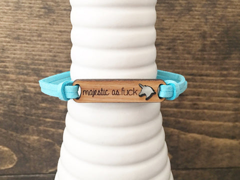 Majestic as Fuck Bracelet
