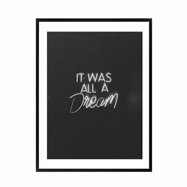 it was all a dream framed