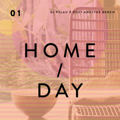 DJ Pelau Mixtape Home / Day with Poet and the Bench