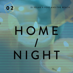 Music Mixtape DJ Pelau x Poet and the Bench | Home / Night