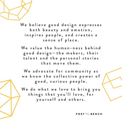 Poet and the Bench Design Philosophy
