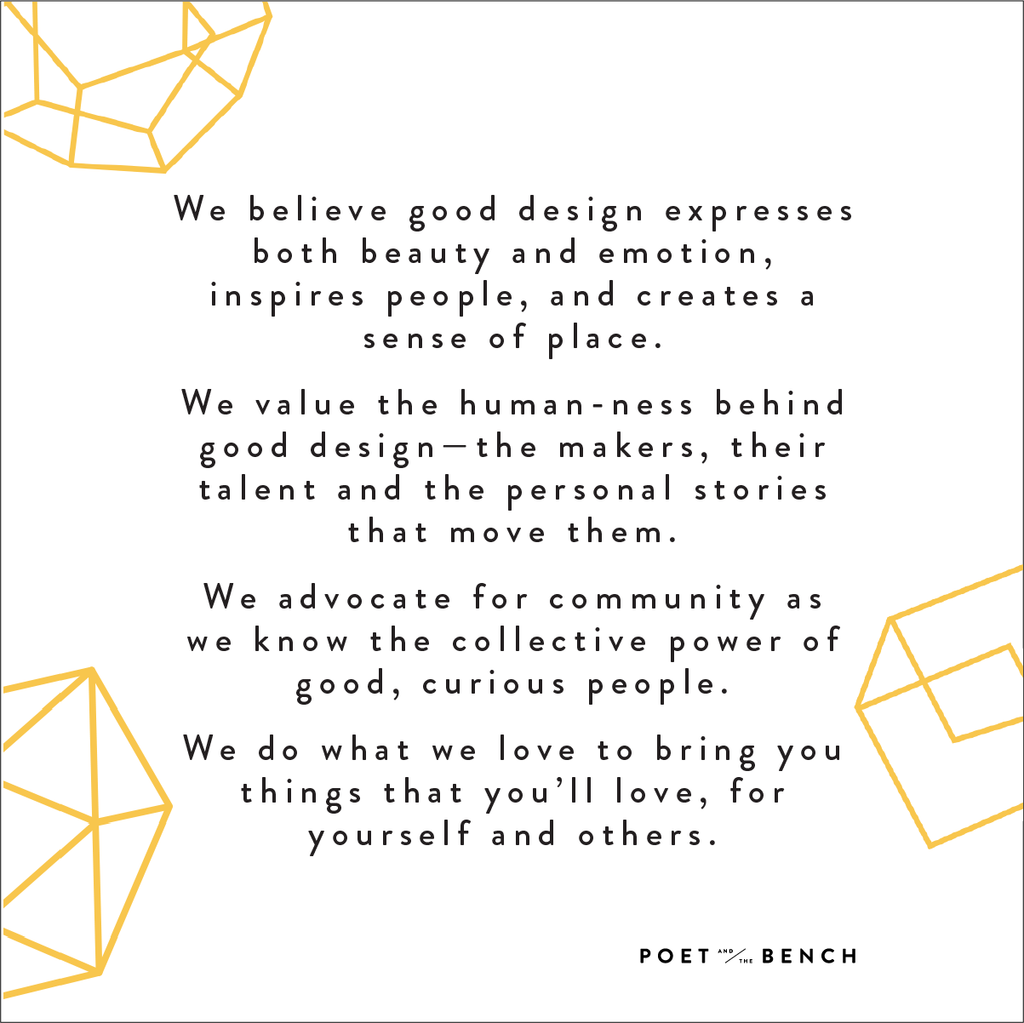 We believe in good design, value human-ness, advocate for community and doing what you love.