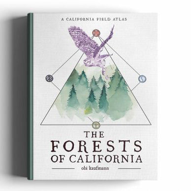Take a trip through the Golden State's forested lands in Obi Kaufmann's newest book, The Forests of California.