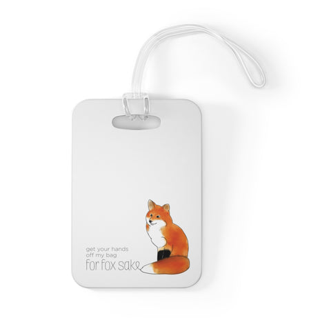 For Fox Sake Bag Tag