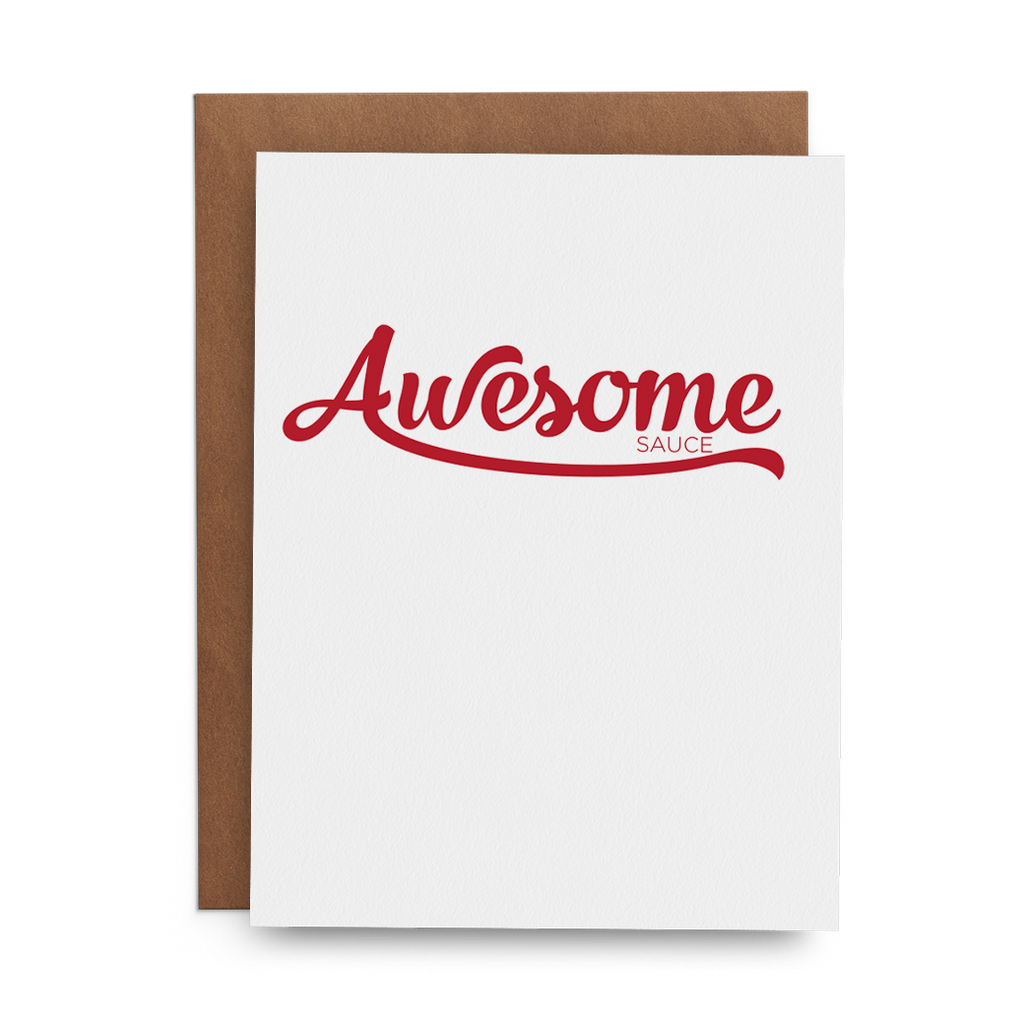 Awesome Sauce Greeting Card with Red Awesome in script and sauce in small sans serif