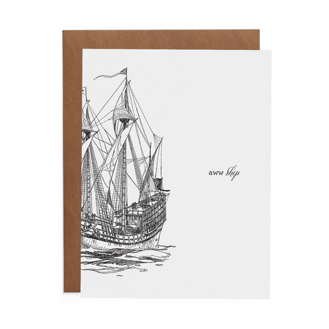 15th century sail boat on 100% cotton paper greeting card with the text aww ship on the front.