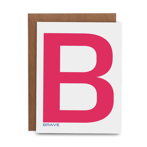 Large pink B with small blue brave under it on white 100% cotton greeting card with kraft envelope