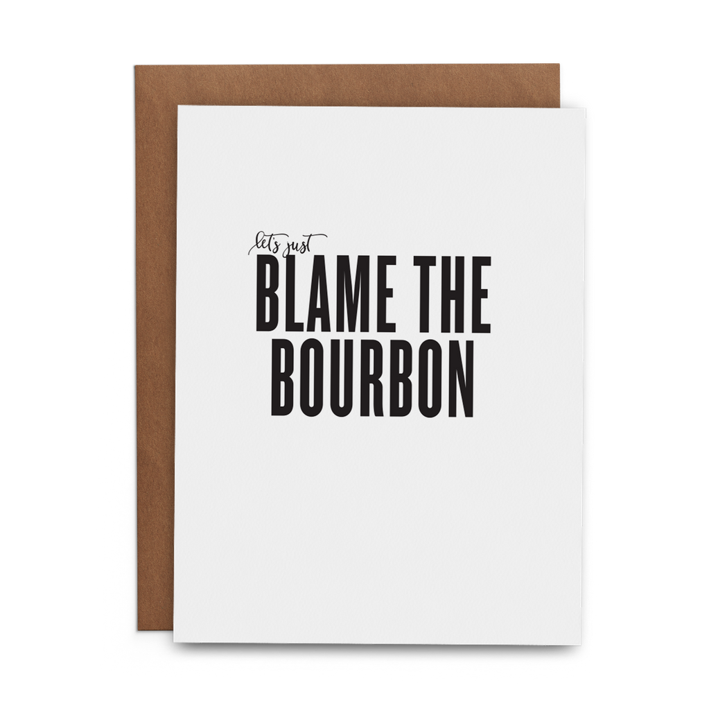 Let's Just Blame the Bourbon - Lost Art Stationery