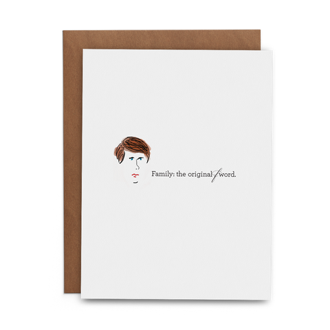 Family: The Original F Word - Lost Art Stationery