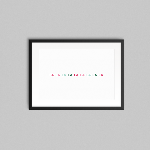 Fa La La La Print - Lost Art Stationery