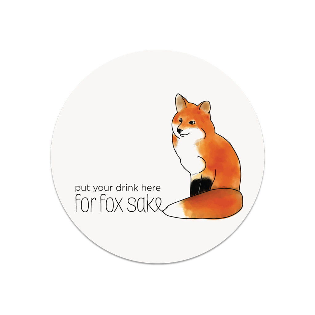 Put Your Drink Here for Fox Sake Coaster - Lost Art Stationery